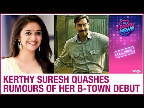 Keerthy Suresh denies making her Bollywood debut with Ajay Devgn