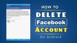 How to Delete Facebook Account on Android Phone