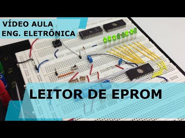 LEITOR DE EPROM | Vídeo Aula #161