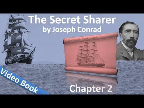 Chapter 02 - The Secret Sharer by Joseph Conrad