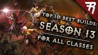 Top 10 Best Builds for Diablo 3 2.6.1 Season 14 (All Classes, Tier List)