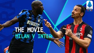 The Derby of all the Derbies   Milan 0-3 Inter: The Movie   Serie A TIM EXTRA