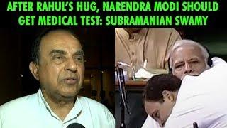 After Rahul's hug, Narendra Modi should get medical test: ..