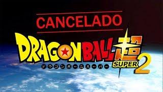 ¡MALAS NOTICIAS! ANUNCIO DE DRAGON BALL SUPER 'CANCELADO' | NUEVO MENSAJE TOEI