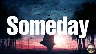 Yelawolf - Someday (Lyrics) ft Bob Seger