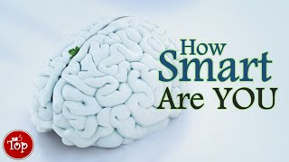 ✔ Intelligence Test -- How Smart Are You ?