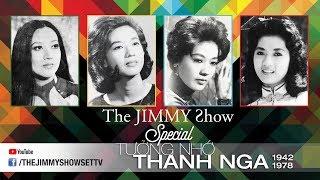 The Jimmy Show | Tưởng nhớ cố nghệ sĩ Thanh Nga | SET TV www.setchannel.tv