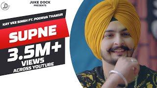 Supne – Kay V Singh – Poorva Thakur