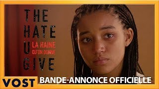 The hate u give :  bande-annonce VOST