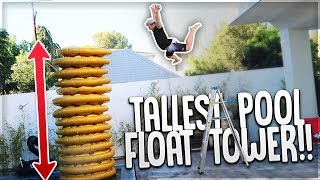 We Built The WORLDS TALLEST Pool Float!