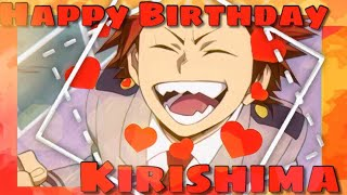 Kirishima's Birthday Amv-||You can Either Hate me or Love me||