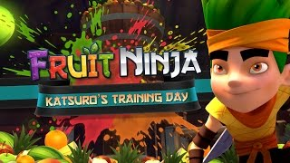 Fruit Ninja Origins | Katsuro's Training Day