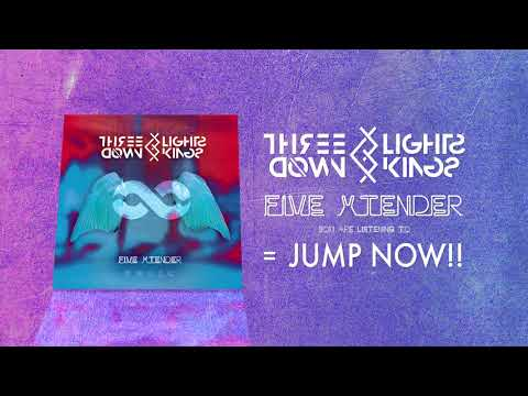 THREE LIGHTS DOWN KINGS - JUMP NOW!!