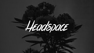 Lewis Capaldi - Headspace (Lyrics)
