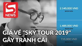 Sơn Tùng M-TP hé lộ giá vé và quà tặng trong Sky Tour 2019