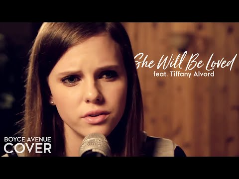 Maroon 5 - She Will Be Loved (Boyce Avenue feat. Tiffany Alvord acoustic cover) on Spotify & Apple