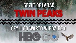 Gdzie oglądać Twin Peaks? Czyli wszystko, co warto wiedzieć o HBO Go