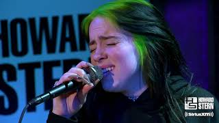 "Billie Eilish ""When the Party's Over"" Live on the Howard Stern Show"