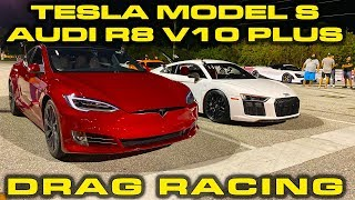 Tesla Model S Performance Raven vs Audi R8 V10 Plus Drag Racing 1/4 Mile