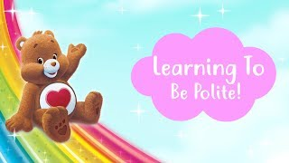 Care Bears | Learning Manners!