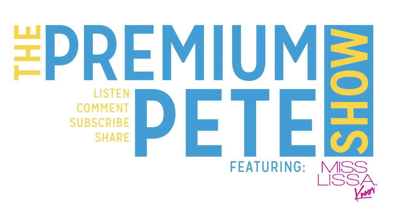 The Premium Pete Show - Episode 12: The Bodega Boys