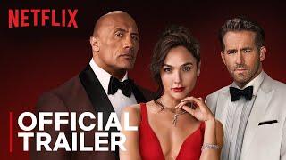 RED NOTICE | Official Trailer | Dwayne Johnson, Ryan Reynolds, Gal Gadot | Netflix India
