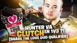 HUNTER VA CLUTCH 1V3 ??! [SHARE THE LOVE DUO QUALIFIER]