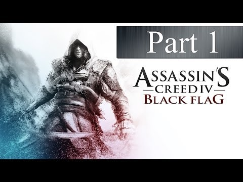Assassins Creed 4: Black Flag - Part 1 - Heroes Aren't Born (Xbox One Walkthrough) - Smashpipe Games