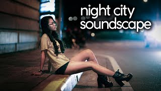 8 HOURS Night City Ambience | City Sounds for Relaxation, Sleep, and Studying