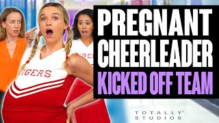 PREGNANT Cheerleader KICKED Off Team by Coach. She Regrets it Immediately. Totally Studios.