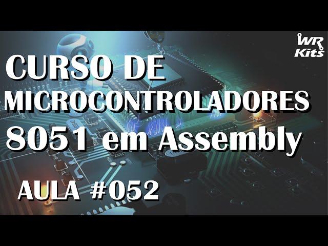 MENSAGEM EM LCD 16X2 | Assembly para 8051 #052