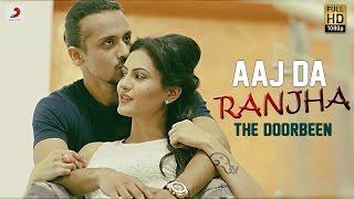 Aaj Da Ranjha – The Doorbeen