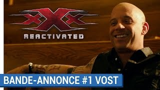 Xxx : reactivated :  bande-annonce VOST