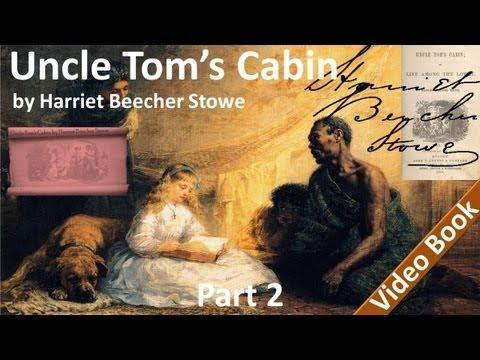 Part 2 - Uncle Tom's Cabin Audiobook by Harriet Beecher Stowe (Chs 8-11)