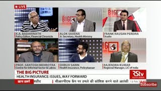 The Big Picture - Health Insurance: Issues & Way Forward