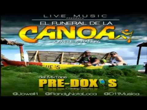 El Funeral De La Canoa - Jowell & Randy