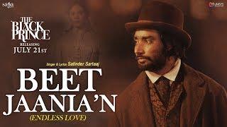 Beet JaaniaN – Satinder Sartaaj – The Black Prince