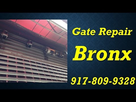 Gate repair Bronx New York