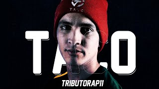 RAP DO TACO | #TRIBUTORAP11