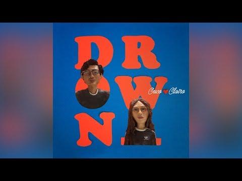 CUCO x CLAIRO - DROWN (Audio)