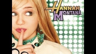 Hannah Montana - Full Album
