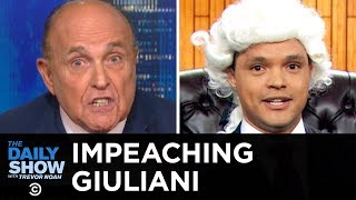 The Impeachment Trial of Rudy Giuliani   The Daily Show