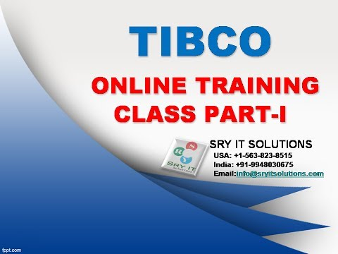 TIBCO ONLINE TRAINING | TIBCO PROJECT SUPPORT | TIBCO TRAINING DEMO | TIBCO VIDEOS