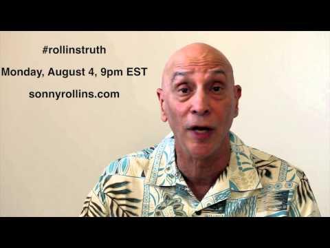 #rollinstruth - Sonny Rollins Live Response