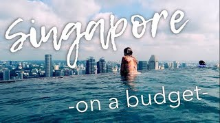 Top 8 Things to do in Singapore on a BUDGET