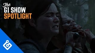 Everything We Learned About The Last Of Us Part 2 At E3 2018