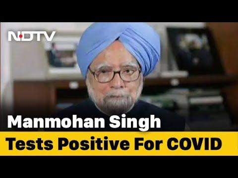 Former PM Manmohan Singh tests COVID positive, hospitalised