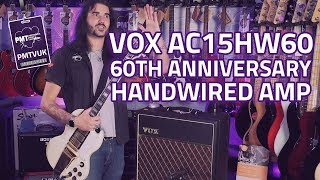 VOX AC15HW60 60th Anniversary Hand Wired Guitar Amplifier