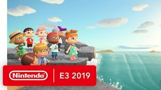 Animal Crossing: New Horizons - Nintendo Switch Trailer - Nintendo E3 2019