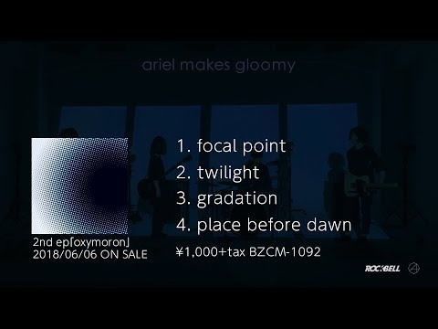 ariel makes gloomy - oxymoron 4songs trailer